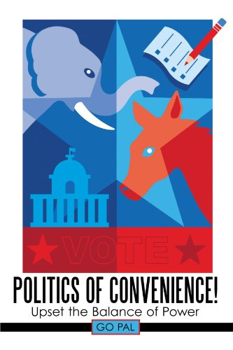 Politics of Convenience!: Upset the Balance of Power