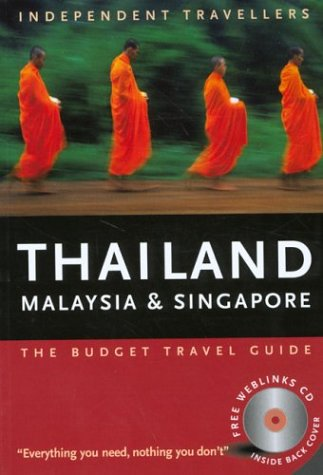 Independent Travellers Thailand, Malaysia and Singapore 2004 (Independent Traveller's Thailand, Singapore, & Malaysia)