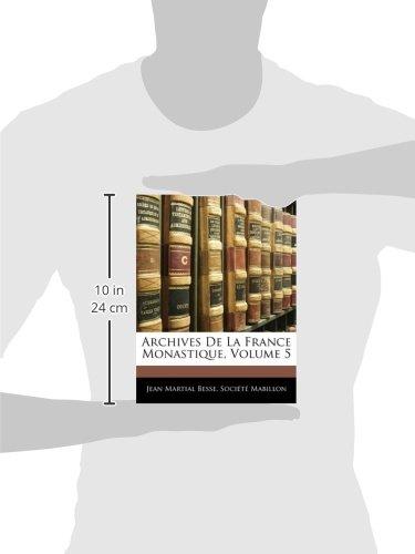 Archives De La France Monastique, Volume 5