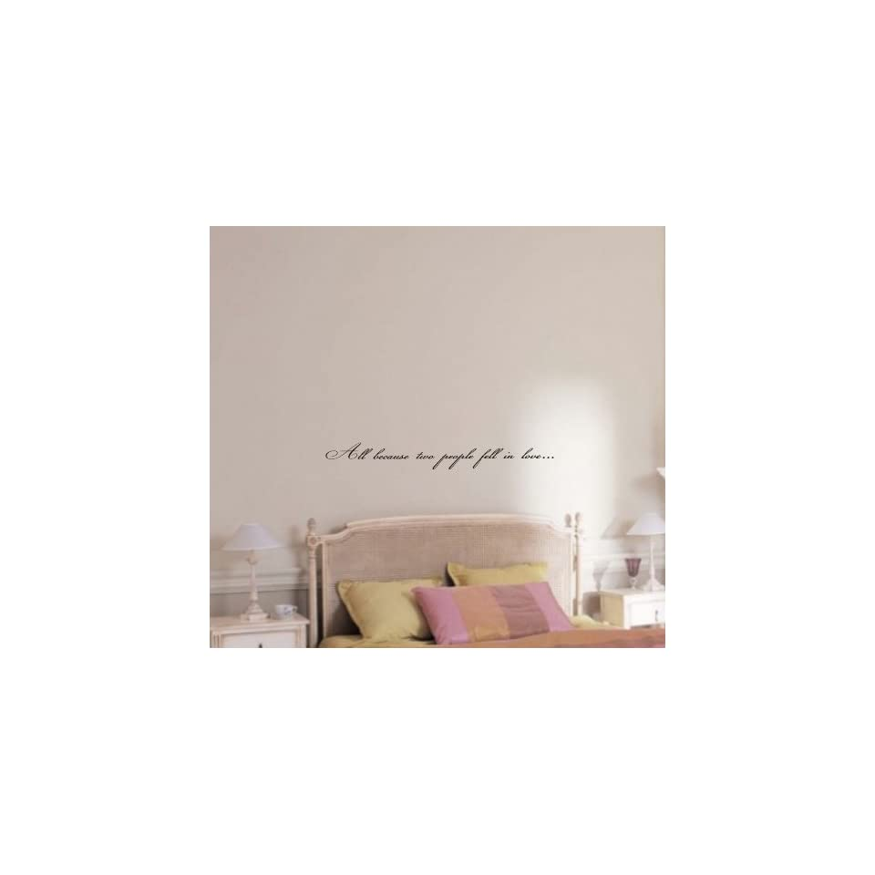 All because two people fell in love Vinyl wall art Inspirational quotes and saying home decor decal sticker steamss