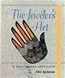 The Jewelers Art: A Multimedia Approach