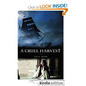 Kindle Book Bargain: A Cruel Harvest, by Paul Reid. Publisher: AmazonEncore (April 20, 2010)
