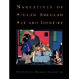 Narratives of African American Art and Identity: The David C. Driskell Collection ~ Adrienne L. Childs