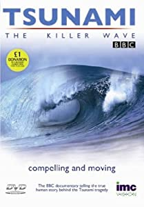 Tsunami - The Killer Wave - The Compelling & Moving Story As Seen on the BBC [DVD]
