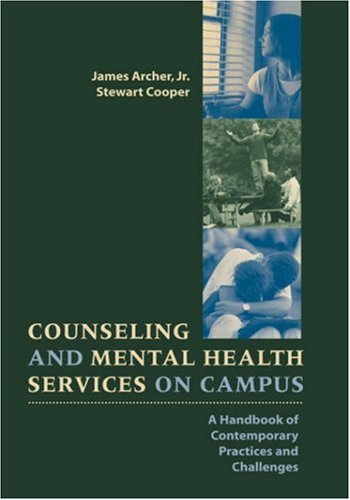 Counseling and Mental Health Services on Campus: A Handbook of Contemporary Practices and Challenges