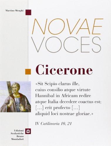Novae voces. Cicerone. Per i Licei e gli Ist. magistrali
