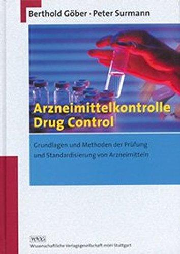 arzneimittelkontrolle-drug-control-grundlagen-und-methoden-der-prufung-und-standardisierung-von-arzn