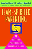 img - for Team-Spirited Parenting: 8 Essential Principles for Parenting Success book / textbook / text book