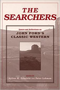 essays on the searchers The searchers, a john ford film released in 1956, begins in texas in 1868 and covers a ten year time span, which includes a five year quest for characters.