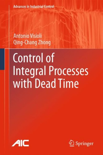 Control of Integral Processes with Dead Time (Advances in Industrial Control)