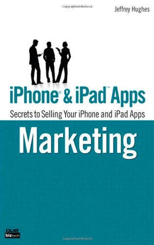 iPhone Apps Marketing: Secrets to Selling Your iPhone App