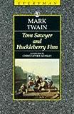 Tom Sawyer And Huckleberry Finn (Everyman's Library) Mark Twain
