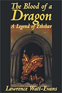 The Blood of a Dragon (Legends of Ethshar) by