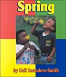 Spring (Seasons) (051621327X) by Saunders-Smith, Gail
