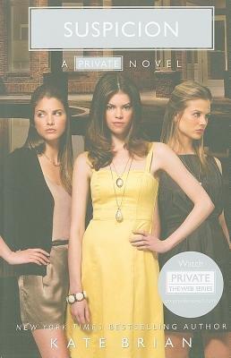 Suspicion (Private) (Paperback), by Kate Brian (Author)