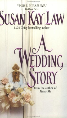 A Wedding Story, SUSAN KAY LAW