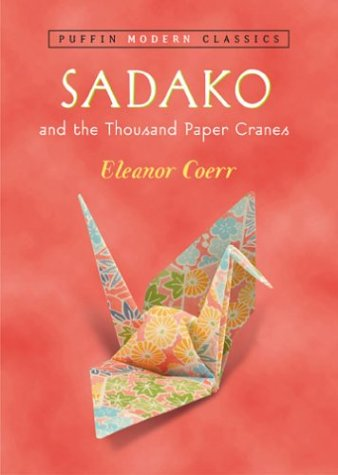 Sadako and the Thousand Paper Cranes (Puffin Modern...