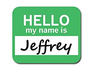Jeffrey Hello My Name Is Mousepad Mouse Pad