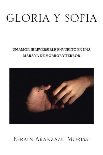 Gloria Y Sofia: Un Amor irréversible En Una mbala De horreur Y Terror