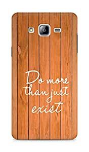 AMEZ do more than just exist Back Cover For Samsung Galaxy ON7