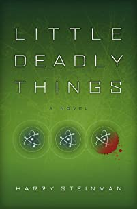 (FREE on 9/2) Little Deadly Things by Harry Steinman - http://eBooksHabit.com