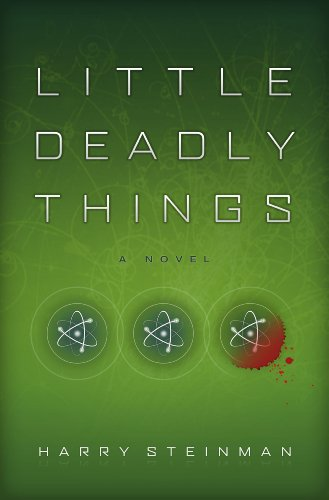 Kindle Daily Deals For Friday, Feb. 15 – 4 Bestselling Titles, Each $1.99 or Less! plus Harry Steinman's Technothriller Little Deadly Things
