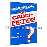 img - for Crucifixion or Crucifiction? book / textbook / text book