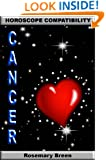Longing for Zodiac Love: Horoscope Compatibility Book for Cancer (Astrology Personality and Relationships Box Set Series)