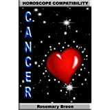 Love Will Find You: Horoscope Compatibility for Cancer (Looking for Love, Longing for Love in Your Astrology Star Sign: 12 Book Series)di Rosemary Breen