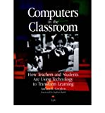img - for [(Computers in the Classroom: How Teachers and Students are Using Technology to Transform Learning )] [Author: Andrea R. Gooden] [Oct-1996] book / textbook / text book