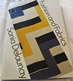 img - for Sonia Delaunay: Fashion and Fabrics by Damase, Jacques (1991) Hardcover book / textbook / text book