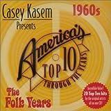 Casey Kasem: Top Ten - 60s the Folk Years
