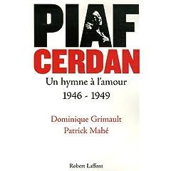 Piaf Cerdan : Un hymne à l'amour 1946-1949