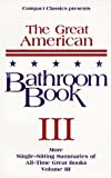 The Great American Bathroom Book, Volume 3 (1880184265) by Anderson, Stevens W.