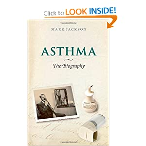 Downloads Asthma: The Biography (Biographies of Disease) ebook