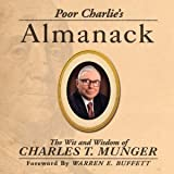 Poor Charlie's Almanack The Wit and Wisdom of Charles T. Munger (1578643031) by Charles T. Munger
