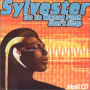 Sylvester - Do You Wanna Funk/ Dont Stop - Zortam Music