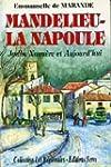 Mandelieu-La Napoule : Jadis, nagu�re...
