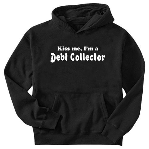I'm a Debt Collector