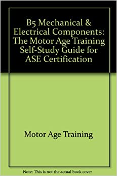 B5 Mechanical Electrical Components The Motor Age