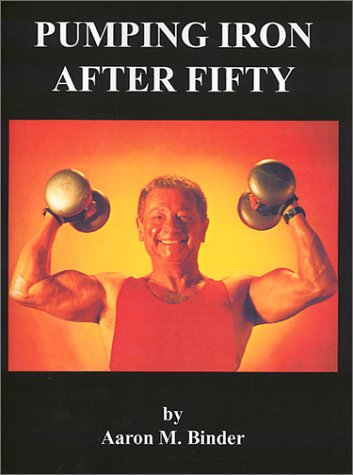 Pumping Iron After Fifty: The Golden Thread to the Self