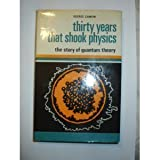 Thirty Years That Shook Physics: Story of Quantum Theory (Science Study) (0435550713) by Gamow, George
