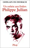 img - for Philippe Jullian: Un esthete aux Enfers (French Edition) book / textbook / text book