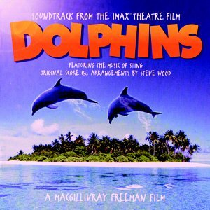 Sting - Dolphins Soundtrack - Zortam Music