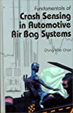 img - for Fundamentals of Crash Sensing in Automotive Air Bag Systems book / textbook / text book