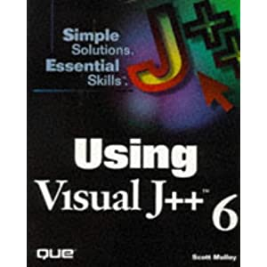 Using Visual J++ (Simple Solutions, Essential Skills)