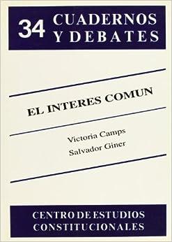 El interes comun (Cuadernos y debates) (Spanish Edition): Victoria