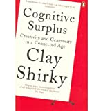 img - for Cognitive Surplus: Creativity and Generosity in a Connected Age (Paperback) - Common book / textbook / text book