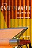 "Hiaasen Omnibus: ""Tourist Season"", ""Double Whammy"", ""Skin Tight"" (0330336207) by Hiaasen, Carl"