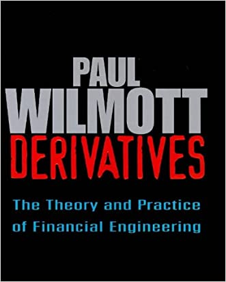 Derivatives : The Theory and Practice of Financial Engineering (Wiley Frontiers in Finance Series)